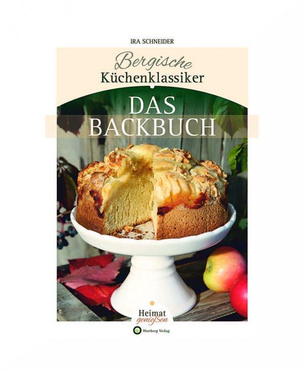 Bergische Küchenklassiker - Das Backbuch