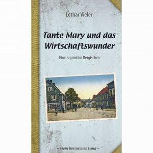 Tante Mary und das Wirtschaftswunder