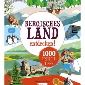 1000 Freizeittipps im Bergischen Land